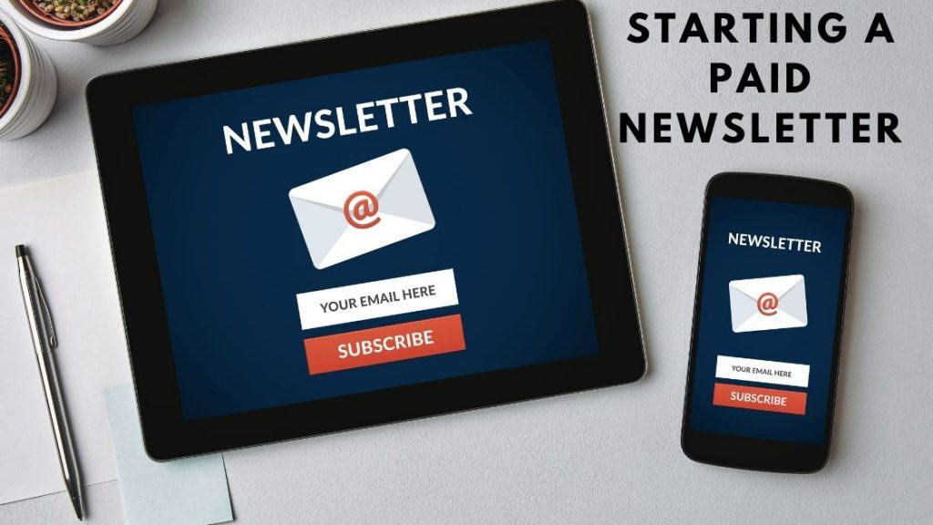how to start a paid newsletter business
